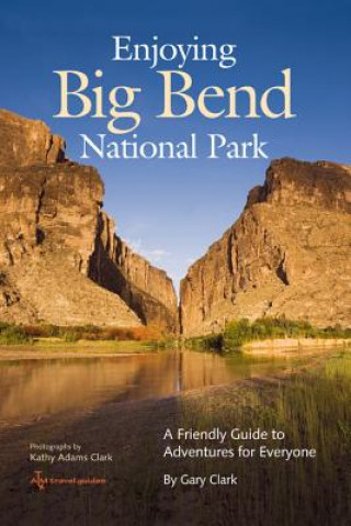 Enjoying Big Bend National Park