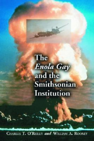 Enola Gay and the Smithsonian Institution