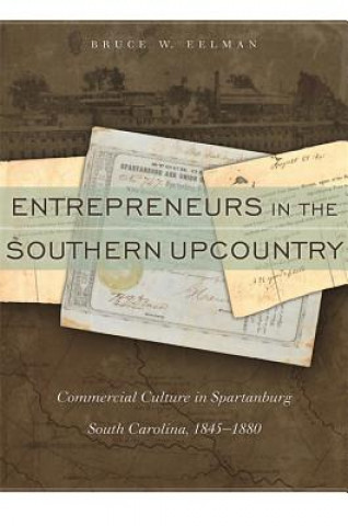 Entrepreneurs in the Southern Upcountry