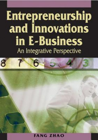Entrepreneurship and Innovations in E-business