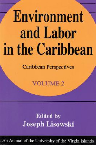Environment and Labor in the Caribbean