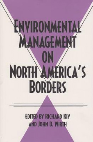 Environmental Management on North America's Borders