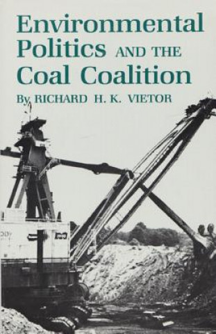 Environmental Politics and the Coal Coalition