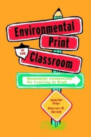 Environmental Print in the Classroom