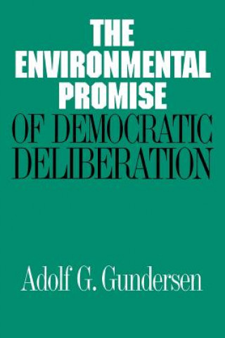 Environmental Promise of Democratic Deliberation