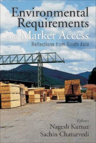 Environmental Requirements and Market Access