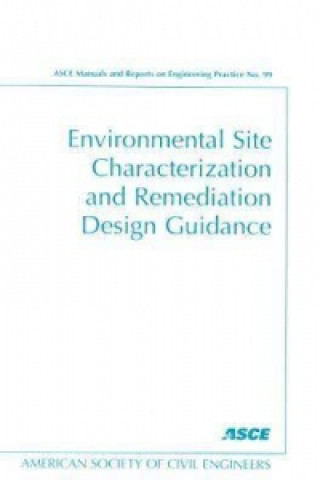 Environmental Site Characterization and Remediation Design Guidance