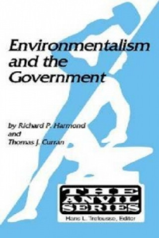 Environmentalism and the Government