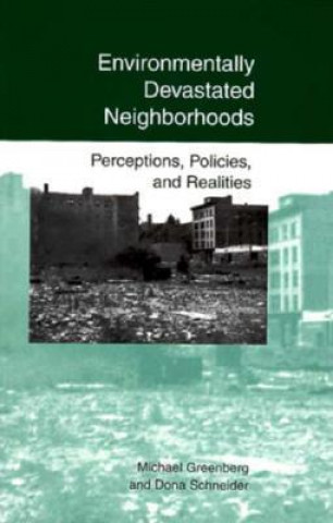 Environmentally Devastated Neighborhoods