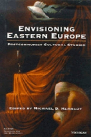 Envisioning Eastern Europe
