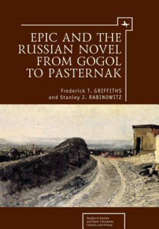 Epic & the Russian Novel from Gogol to Pasternak
