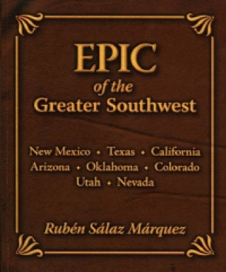 Epic of the Greater Southwest