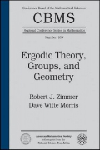 Ergodic Theory, Groups, and Geometry