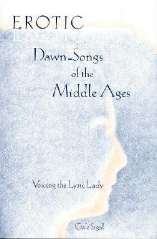 Erotic Dawn-songs of the Middle Ages