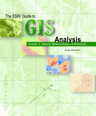 ESRI Guide to GIS Analysis