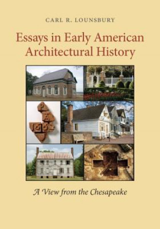 Essays in Early American Architectural History