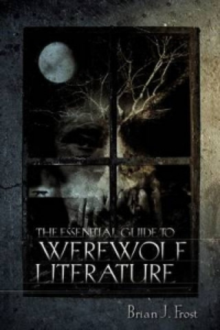 Essential Guide to Werewolf Literature