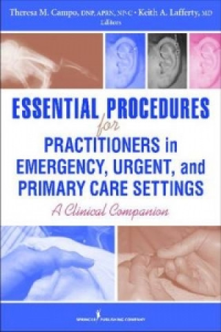 Essential Procedures for Practitioners in Office, Urgent, and Emergency Care Settings