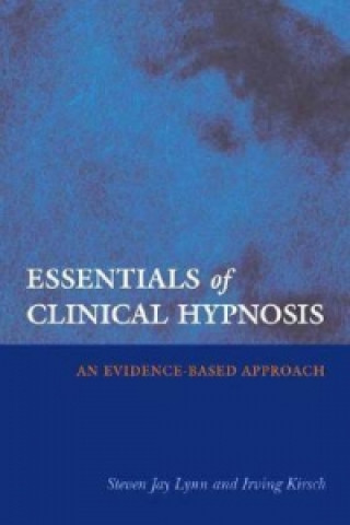 Essentials of Clinical Hypnosis