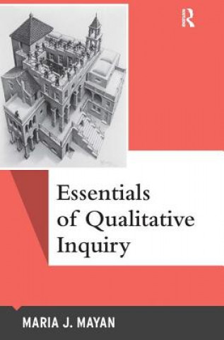 Essentials in Qualitative Inquiry