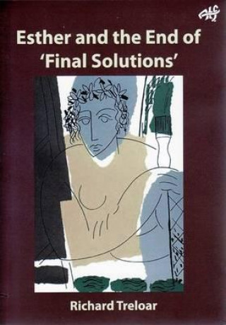 Esther and the End of Final Solutions