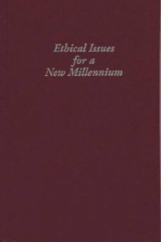 Ethical Issues for a New Millennium