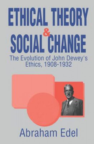 Ethical Theory and Social Change