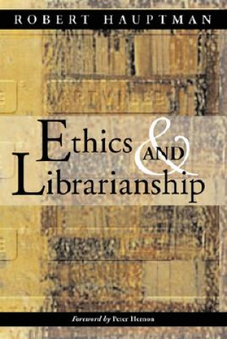 Ethics and Librarianship