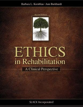 Ethics in Rehabilitation