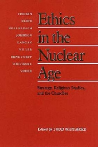 Ethics in the Nuclear Age