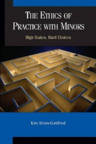 Ethics of Practice with Minors