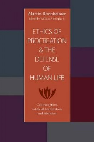 Ethics of Procreation and the Defense of Human Life