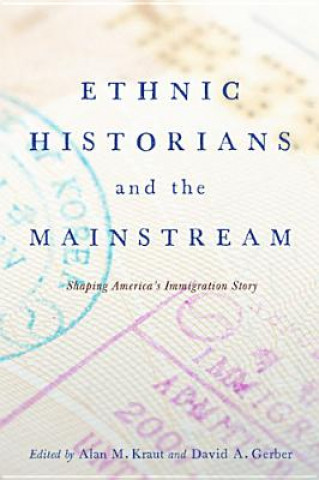 Ethnic Historians and the Mainstream