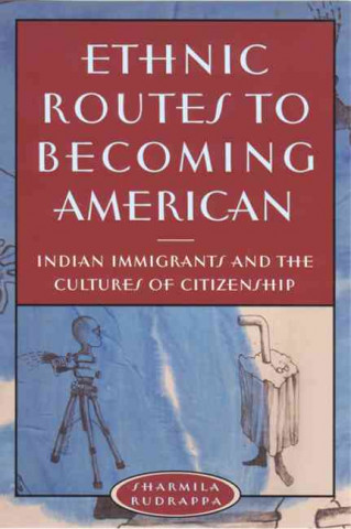 Ethnic Routes to Becoming American