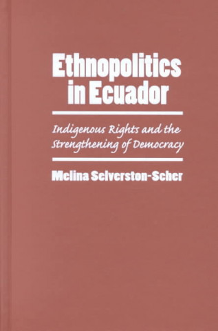 Ethnopolitics in Ecuador