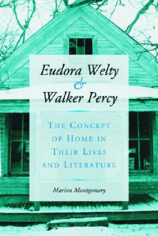 Eudora Welty and Walker Percy