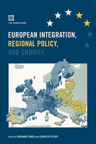 European Integration, Regional Policy and Growth
