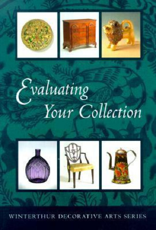 Evaluating Your Collection