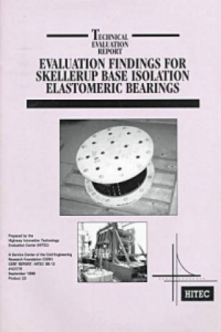 Evaluation Findings for Skellerup Base Isolation Elastomeric Bearings