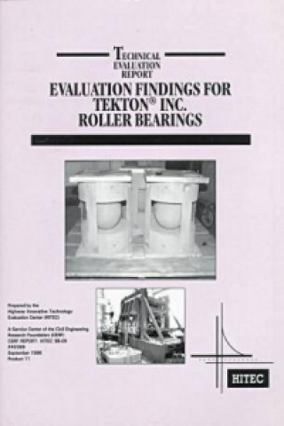 Evaluation Findings for Tekton Inc Roller Bearings