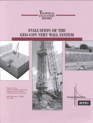 Evaluation of the Geo-Con Vert Wall System