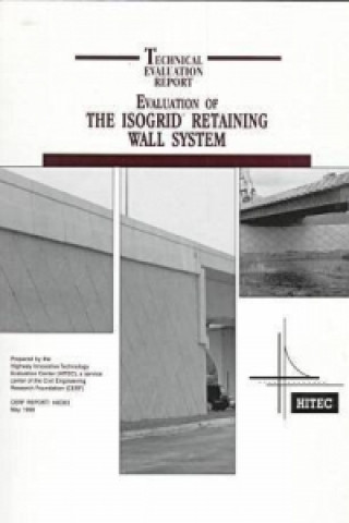 Evaluation of the Isogrid Retaining Wall System