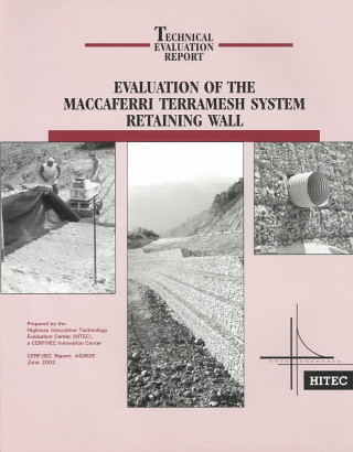 Evaluation of the Maccaferri Terramesh System Retaining Wall
