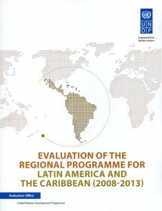 Evaluation of the Regional Programme for Latin America and the Caribbean (2008-2013)