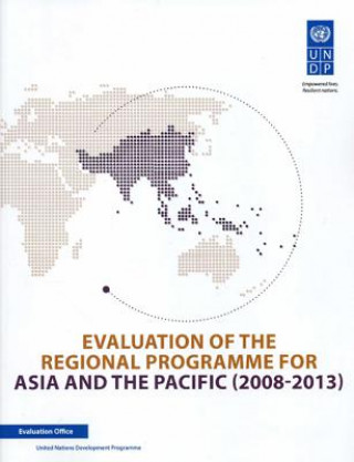 Evaluation of the Regional Programme for Asia and the Pacific (2008-2013)