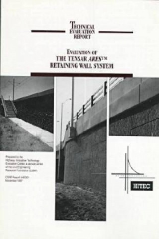 Evaluation of the Tensar ARES\uT\uM Retaining Wall System