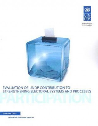 Evaluation of UNDP Contribution to Strengthening Electoral Systems and Processes