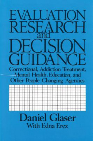 Evaluation Research and Decision Guidance