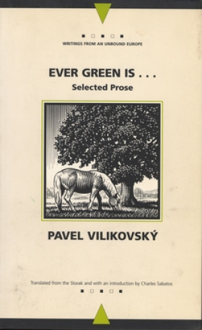 Ever Green is...