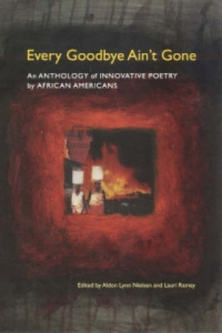 Every Goodbye Ain't Gone